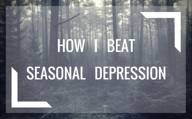 How I beat seasonal depression with life hacks